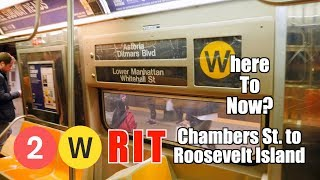 WTN  2 W RIT Chambers St to Roosevelt Island