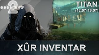 Destiny 2: Xur Standort & Inventar (12.07.2019) (Deutsch/German)