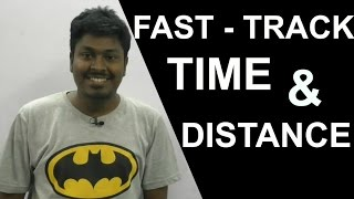 TIME AND DISTANCE ( Fast Track Method)