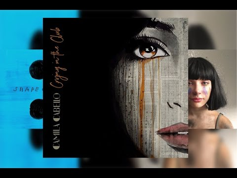 Crying In The Club X Shape Of You X The Greatest | Camila Cabello, Ed Sheeran & Sia Mashup!