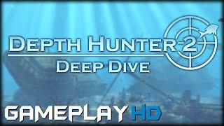 Depth Hunter 2: Deep Dive Gameplay (PC HD)