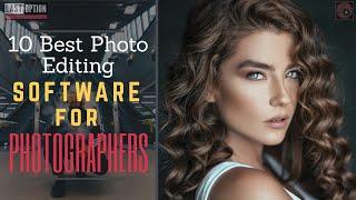 10 Best Photo Editing Software for Photographers📸💻🖨 2020 screenshot 1