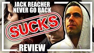Jack Reacher: Never Go Back SUCKS Review / Rant