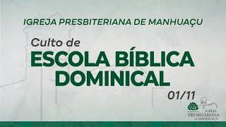 Culto de Escola Bíblica Dominical - 01/11/20