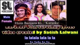 Hum Banjaron Ki Baat Mat Poocho Ji | Dharam Veer | Karaoke for Male Singers | Sanya Shree