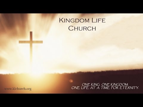 Kingdom Life Church - December 10, 2017