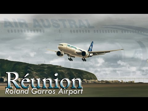 FSX [HD]  - Air Austral | Boeing 777-200 | Approach to Roland Garros Airport -  Réunion