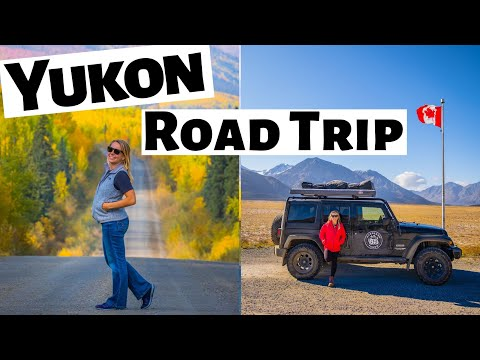 YUKON ROAD TRIP - Whitehorse to Dawson City and the Dempster Highway