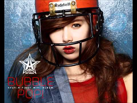 [audio HD] HyunA (4minute) - Bubble Pop!