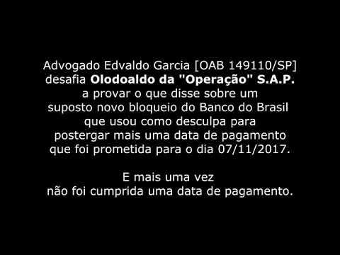 """07/11 - Mais uma data não cumprida na """"Operação"""" S.A.P. - Advogado Edvaldo Garcia manda recado"""