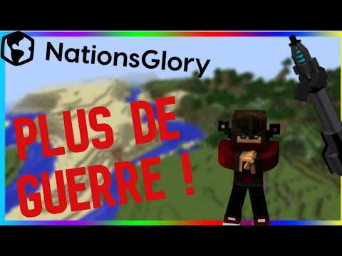NOUS NE SOMMES PLUS EN GUERRE ! Nations Glory #5