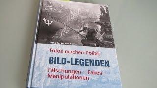 Neues Buch: Bild-Legenden. Die gefälschte Geschichte.