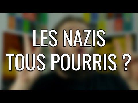 Les nazis tous pourris ?