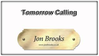 Tomorrow Calling - Jon Brooks (Composer)