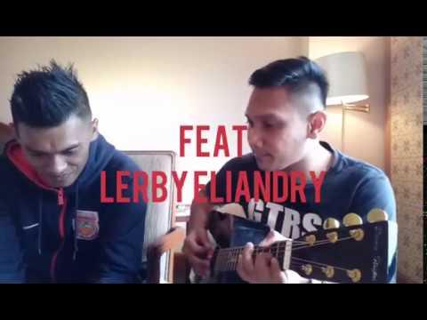 KITA SELAMANYA (Cover by Domy Stupa feat Lerby Eliandry)