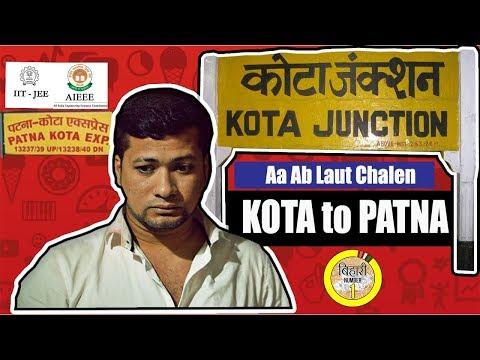 Kota (Rajasthan) To Patna (Bihar) Ft. Bibhu Nandan Singh   कोटा से वापस बिहार की ओर चलें
