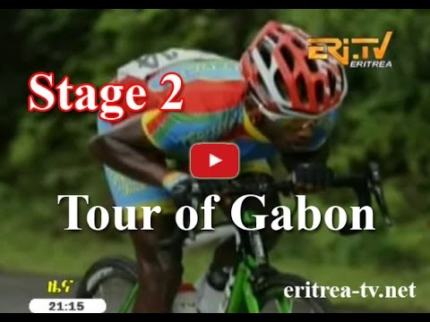 Eritrean Sport News - Tour of Gabon 2016 - Stage 2 - Eritrea TV