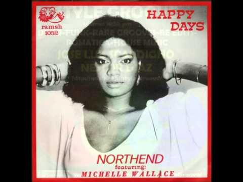 Northend Featuring Michelle Wallace - Happy Days