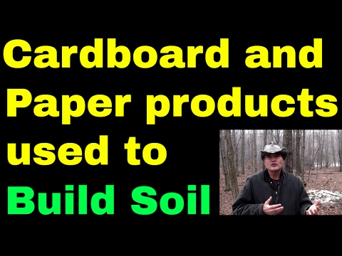 Cardboard and paper products used to build soil, slow solutions
