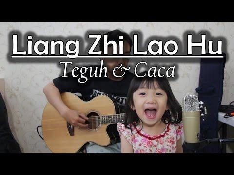 Liang Zhi Lao Hu - Caca
