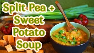 Smoky Split Pea and Sweet Potato Soup Recipe