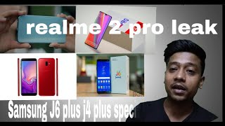 Samsung galaxy J6 with infinity Display android o 4 gb ram J6 plus and j4 plus and realme 2 pro leak