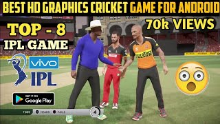 TOP 8  BEST GRAPHICS VIVO IPL GAMES FOR ANDROID ! 2018