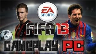 FIFA 2013 GAMEPLAY PC