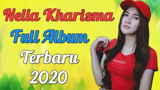 Lagu Nella Kharisma Terbaru 2020 Full Album - Dangdut Koplo Terpopuler
