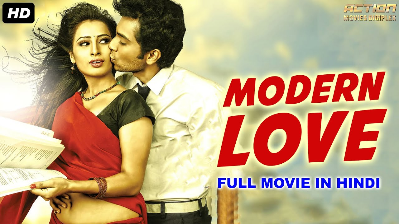 MODERN LOVE Full Movie Hindi | South Indian Movies Dubbed In Hindi Full Movie | South Movie