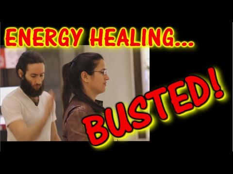 Energy Healing: BUSTED!