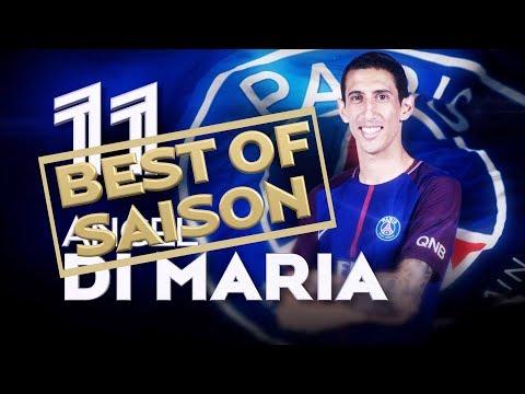 BEST OF 2017-2018 - ANGEL DI MARIA