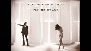 "Nick Cave & The Bad Seeds - We No Who U R (2013) From the upcoming album, ""Push The Sky Away"""