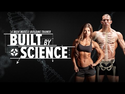 Built by Science | Anatomy, Biomechanics & 6-Week Training Program
