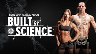 Built By Science - Anatomy, Biomechanics, & 6 Week Training Plan - Bodybuilding.com