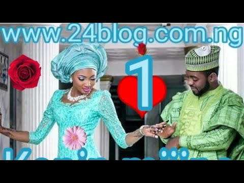 Download Kanin Mijina kashi na daya 1 | full Hausa novels [24blog tv]