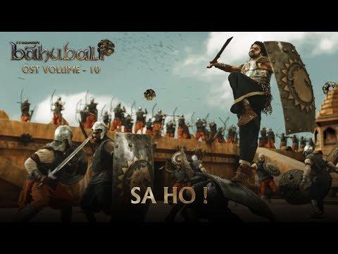 Baahubali OST - Volume 10 - Sa Ho!   MM Keeravaani