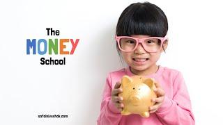 The Money School - Kids and Money - Part 1 - Let's Talk About Money