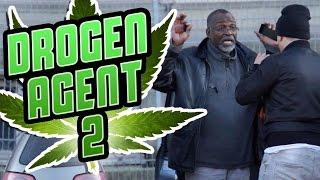 DROGEN - AGENT!! PRANK (TEIL 2)