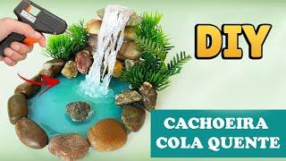 DIY: CACHOEIRA MINIATURA - HOT GLUE WATERFALL TUTORIAL