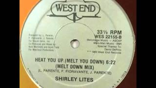 Shirley Lites - Heat You Up (Melt Down Mix - Instrumental)