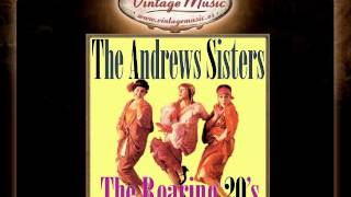 The Andrews Sisters -- Back In Your Own Back Yard