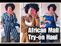 Get The London Look | African Mall Try-on Haul