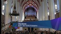 Glaubenssachen - Vita Christi: Bach - Der fünfte Evangelist