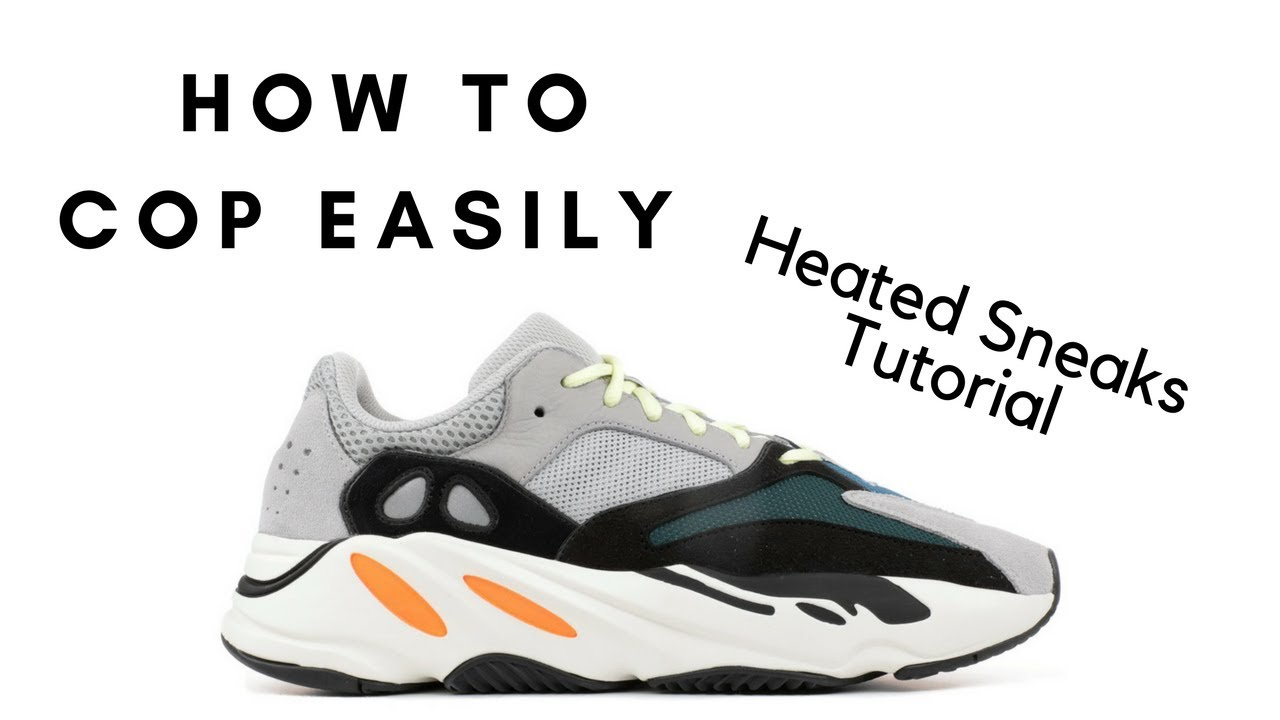 e80f8b7c2bef5 HOW TO COP YEEZY  WAVE RUNNER  700 WITH HEATED SNEAKS