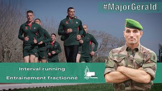 Entrainement fractionné avec le major Gerald / Interval running with major Gérald