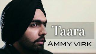 Taara-Ammy virk॥Sad song॥Full audio॥Bass boosted॥