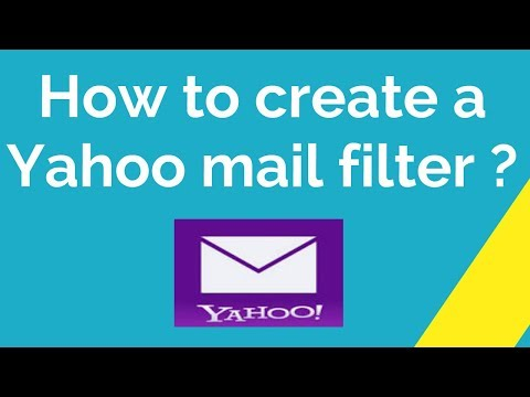 How To Create A Yahoo Mail Filter ?