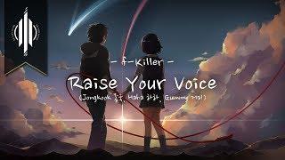 Raise Your Voice - F-Killer (Jongkook 종국, Haha 하하, Gummy 거미) (with lyrics)