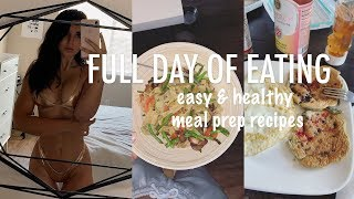 What I Eat In a Day | Healthy & Easy Meal Prep Ideas